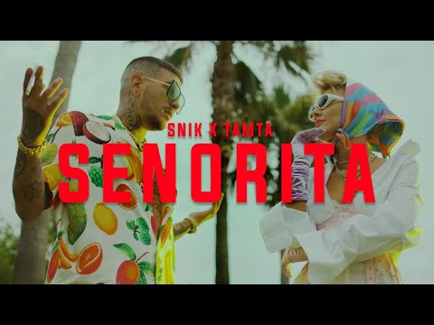 Смотреть клип Snik X Tamta - Senorita