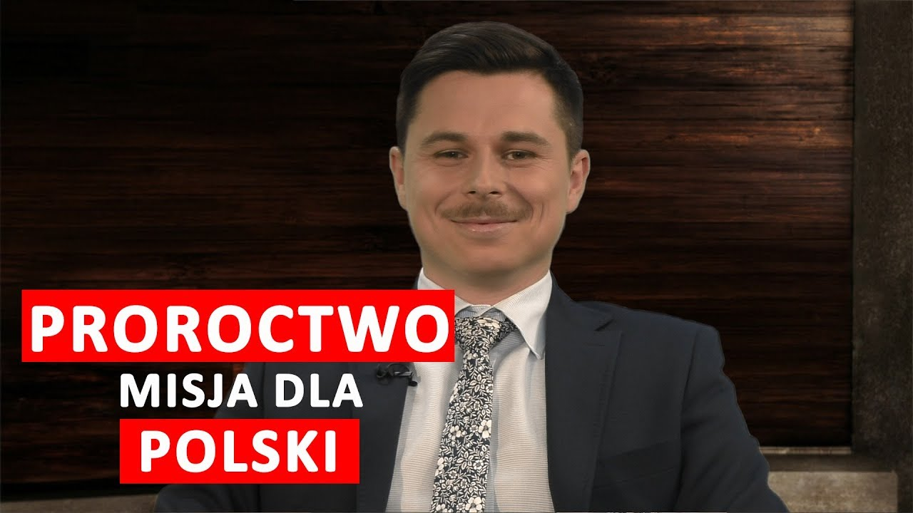 Proroctwo. Polska ma szczególną misję