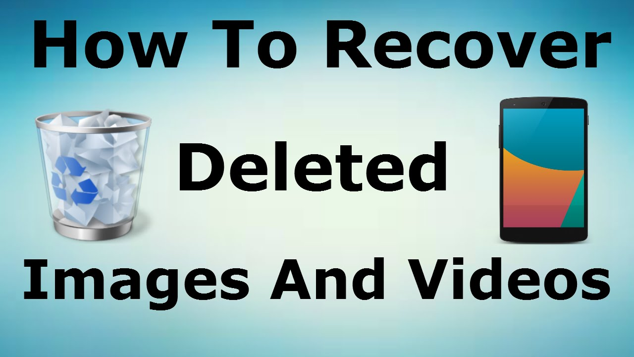Image result for how to recover deleted videos