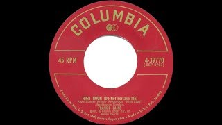 1952 HITS ARCHIVE: High Noon (Do Not Forsake Me) - Frankie Laine (Laine's original version)