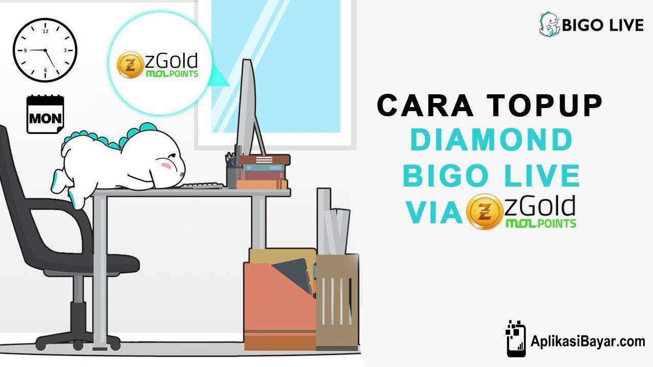 Cara Topup Diamond Bigo Live via zGold Mol Points