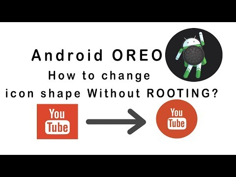 How to change icon shape WITHOUT ROOTING in Android 8 0 Oreo