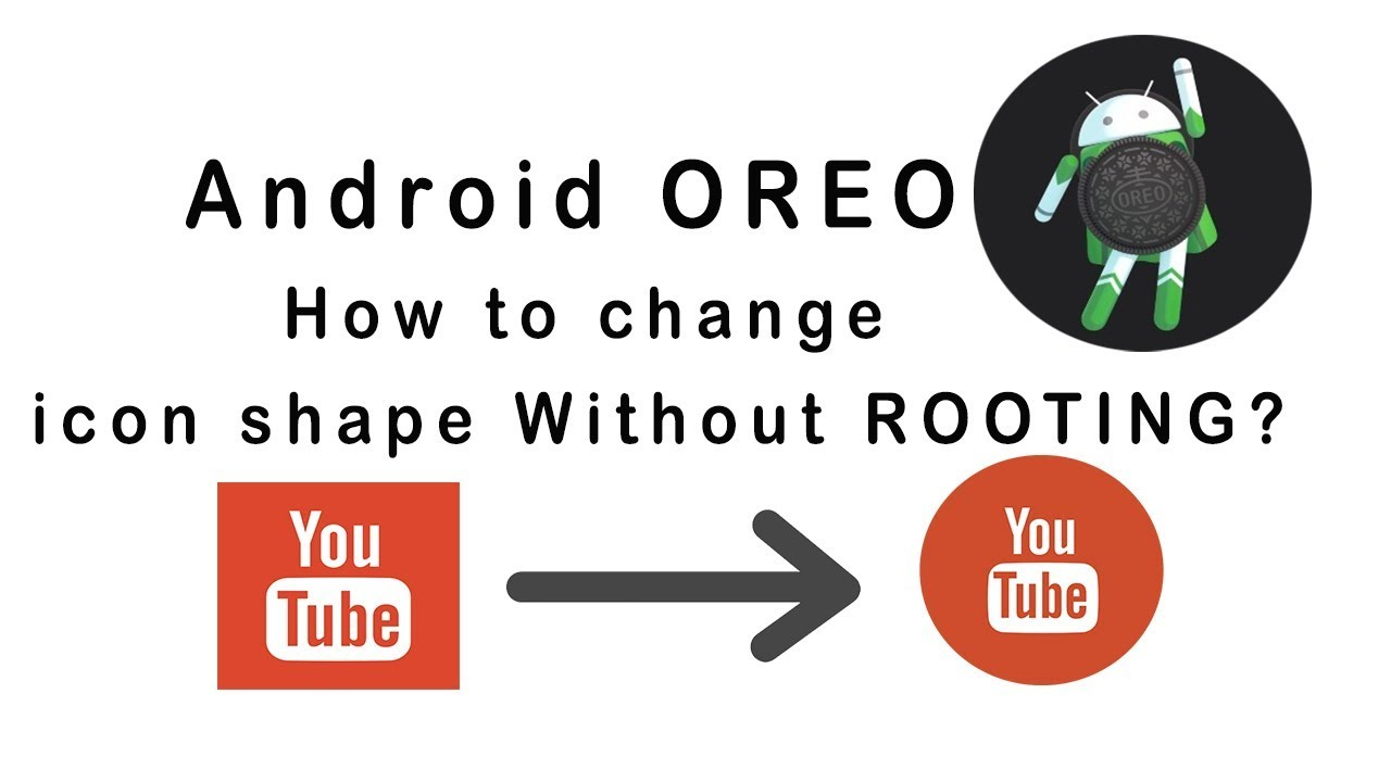How to change icon shape WITHOUT ROOTING in Android 8 0 Oreo and Android  9 0 Pie!