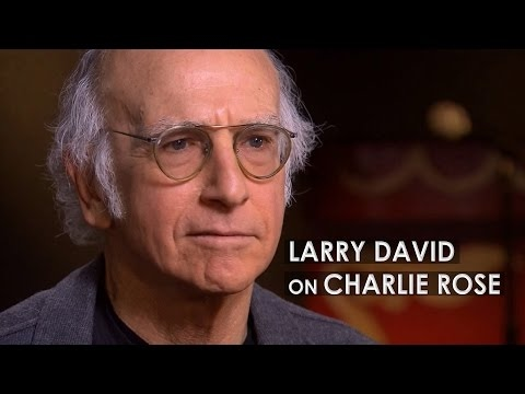 Larry David on Charlie Rose