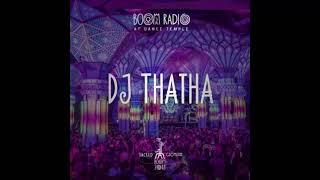 DJ THATHA - Dj Set@Boom Festival 2018 Dance Temple 07 [Psychedelic Trance]