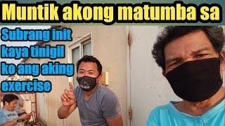 My weekly exercise was not good dahil subrang init dito.