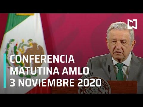 Conferencia matutina AMLO / 3 de noviembre 2020