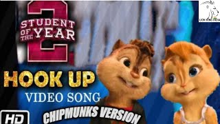 Hook Up Song ~ Student Of The Year 2 || Neha Kakkar in Chipmunks Version Video