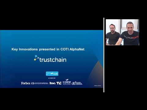 Technological webinar - The code behind  COTI's Trustchain protocol