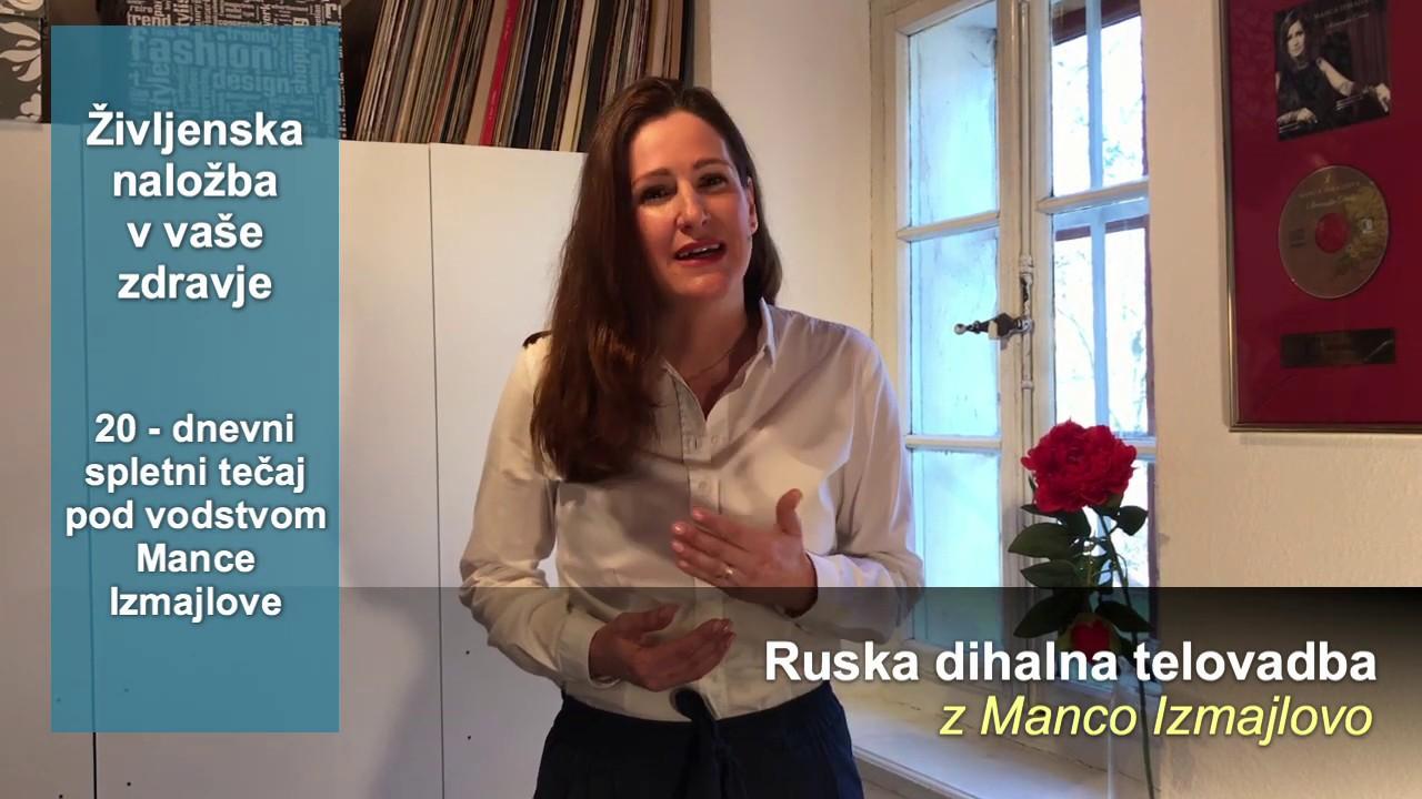 Ruska dihalna telovadba z Manco Izmajlovo