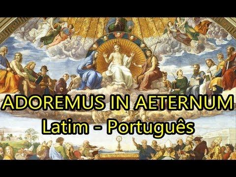 Adoremus in Aeternum - LEGENDADO PT/BR