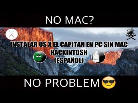 Instalar OS X El Capitan en PC sin Mac - Hackintosh (Español)