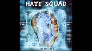 Hate Squad — Every Second Counts (Prev unreleased)