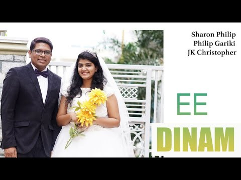 "Latest Telugu Christian Marriage Song ""Ee Dhinam"" || Philip & Sharon || JK Christopher"