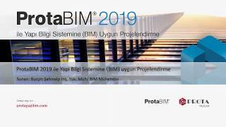 ProtaBIM 2019 ile Yapı Bilgi Sistemine BIM Uygun Projelendirme