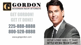 Big Truck Accident | How Long Does it Take to Settle | Get Gordon!