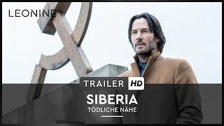 SIBERIA – TÖDLICHE NÄHE | Trailer | HD | Ab 7. Februar 2019 als DVD, Blu-ray und digital