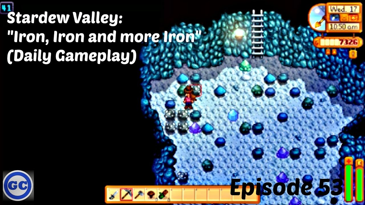 Stardew Valley Quot Iron Iron And More Iron Quot Daily Gameplay