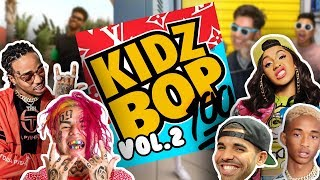 If Kidzbop did Rap  vol.2