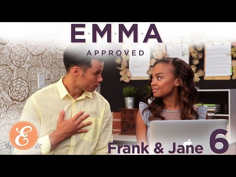 frank-and-jane-ep:-6---emma-approved