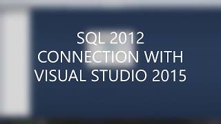 Gambar cover SQL Connection with Visual Studio 2015