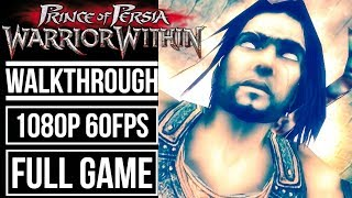 PRINCE OF PERSIA WARRIOR WITHIN Gameplay Walkthrough FULL GAME No Commentary [1080p 60fps]