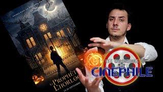 Les chroniques du cinéphile - La Prophétie de l'Horloge