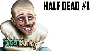 Встретили психа в Half Dead! | HALF DEAD 1