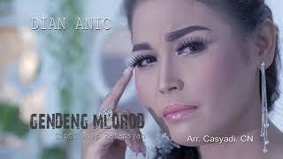 GENDENG MLOROD voc DIAN ANIC Lagu Tarling Cirebon 2018 ~ 2019