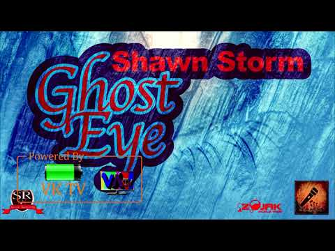 Shawn Storm - Ghost Eye (October 2017)