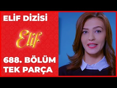 Elif 688.Bölüm