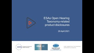 ESAs public hearing on Taxonomy-related product disclosures