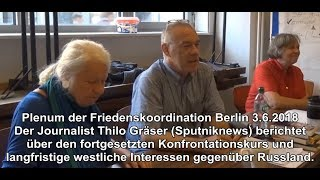 Thilo Gräser: Konfrontationskurs u. Interessen des Westens gegenüber Russland (FRIKO Berlin)