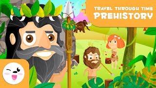 Prehistory for kids - Trip through time