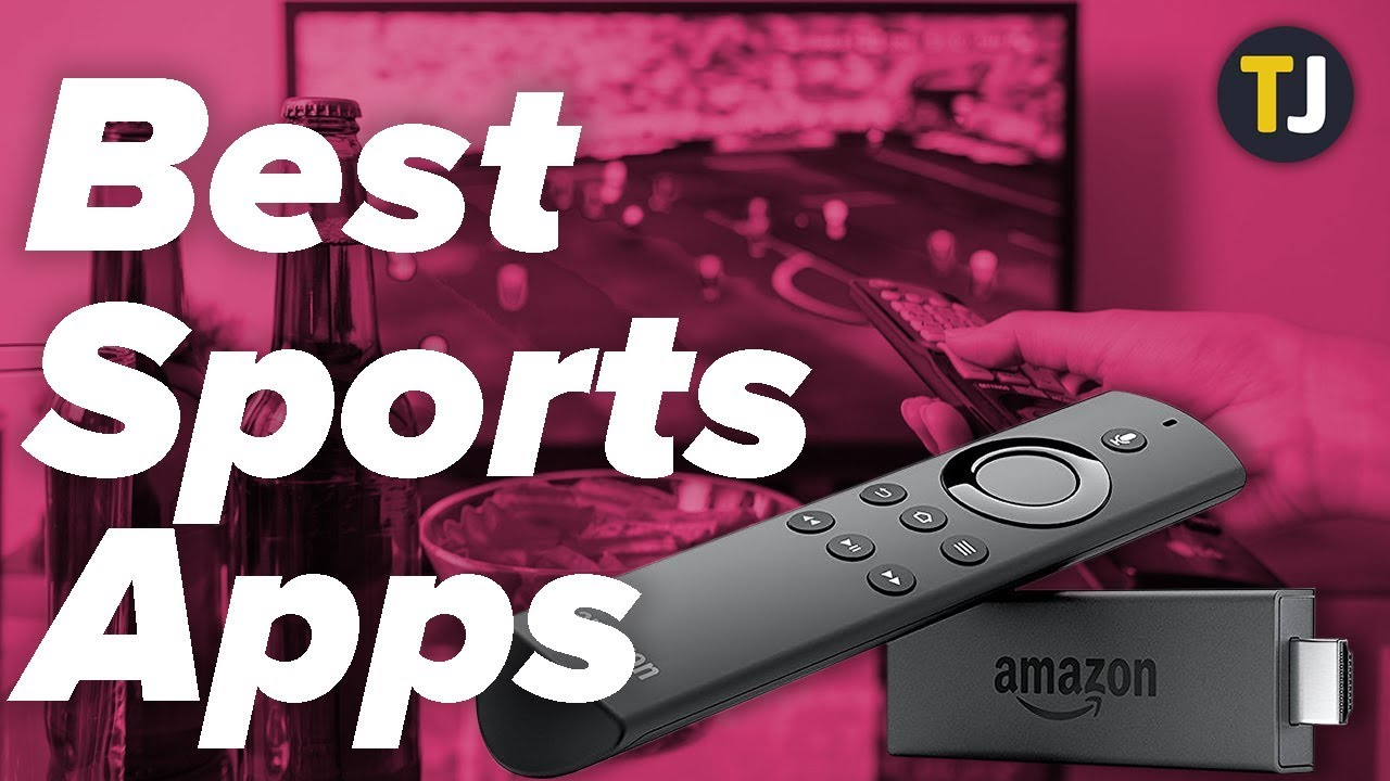The BEST Apps For Watching Sports on the Fire Stick!