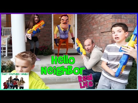 Thumbnail: HELLO NEIGHBOR IN REAL LIFE WITH BLASTERS! / That YouTub3 Family