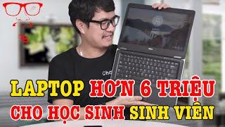 Review Laptop hơn 6 TRIỆU cho học sinh sinh viên - DELL LATITUDE E7440