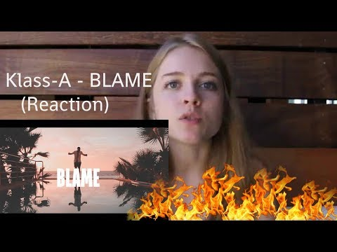 Klass-A - BLAME (Reaction video)
