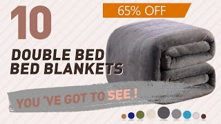 Double Bed Bed Blankets // New & Popular 2017