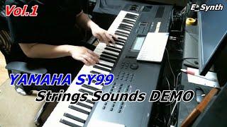 Vol.1 YAMAHA SY99 Strings Sounds DEMO