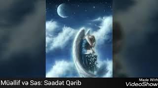 Darıxmaq nedir?müellif ve ses:Seadet Qerib