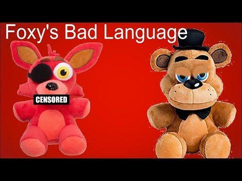"Freddy Fazbear and Friends ""Foxy's Bad Language"""