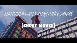 manusia dan tanggung jawab short movie 2018