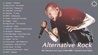 Acoustic Alternative Rock   Best Alternative Rock Songs Of 90s 2000s   Alternative Rock Playlist