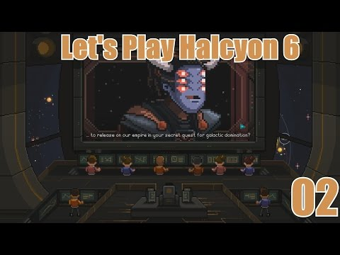 Let's Play Halcyon 6: Our Chief Engineer is here! (02)