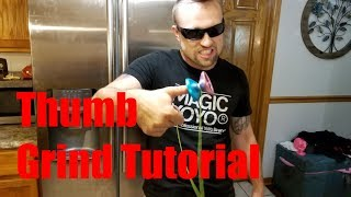 How To Thumb Grind YoYo Trick Tutorial.