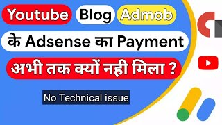 Why Many Youtubers Bloggers Not Recived This Month Adsense Payment