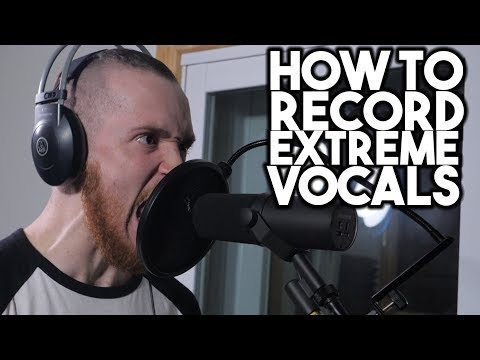 How to record EXTREME VOCALS | SpectreSoundStudios TUTORIAL