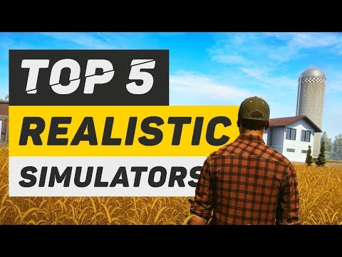 Top 5 Realistic Job Simulation Games 2017 - 2018 | Upcoming Simulators for PC!