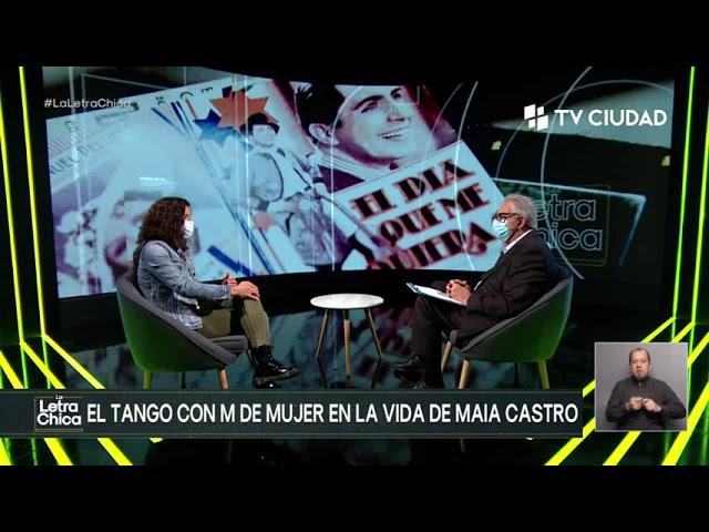 La letra chica - Entrevista a Maia Castro